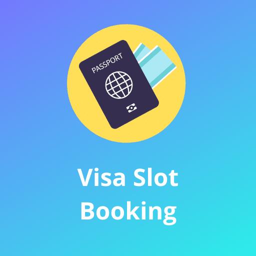 Visa Slot Booking